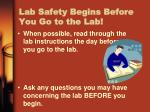 lab safety begins before you go to the lab