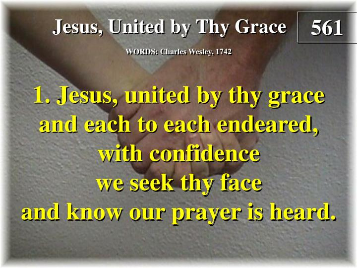 jesus united by thy grace verse 1 n.