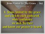 jesus united by thy grace verse 1