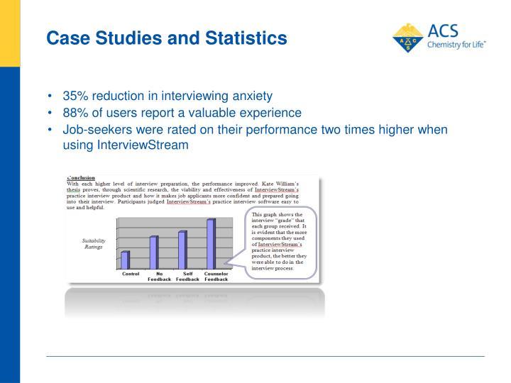 Case Studies and Statistics