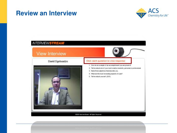 Review an Interview