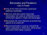 benzoates and parabens use in foods