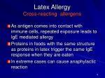 latex allergy cross reacting allergens