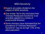 msg sensitivity