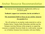 anchor resource recommendation