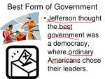 best form of government1