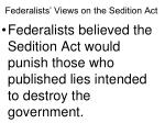 federalists views on the sedition act