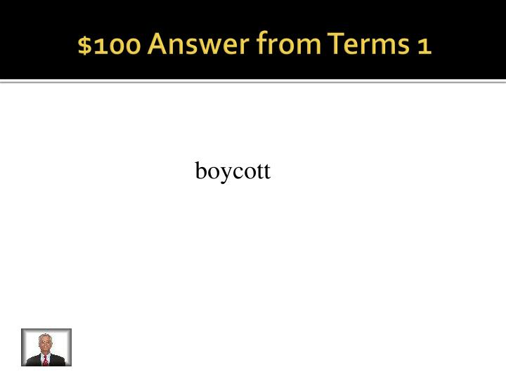 100 answer from terms 1
