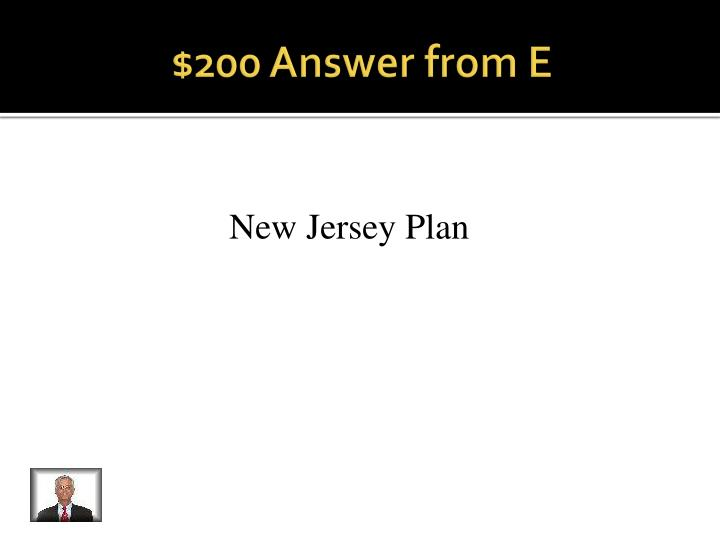 $200 Answer from E