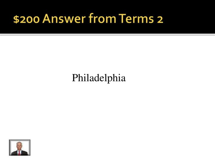$200 Answer from Terms 2