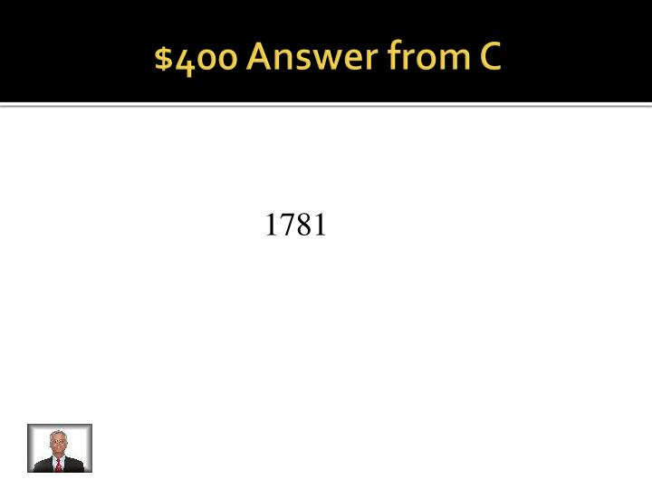 $400 Answer from C