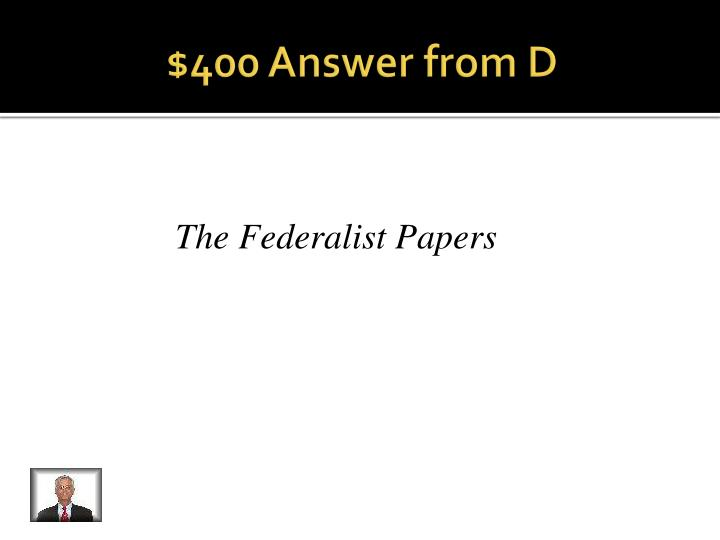 $400 Answer from D