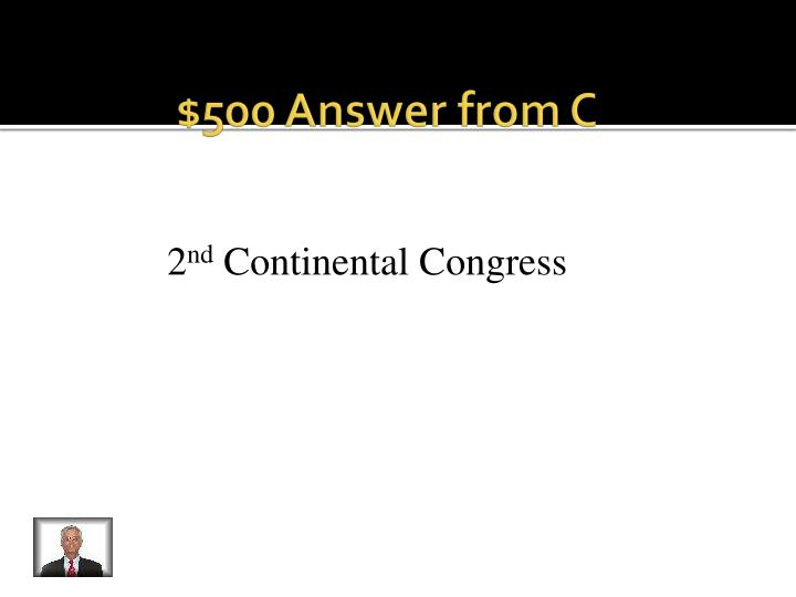 $500 Answer from C