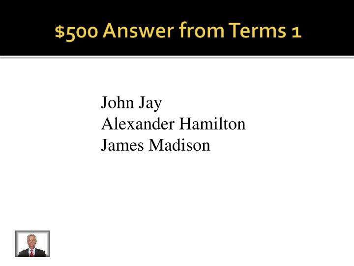 $500 Answer from Terms 1