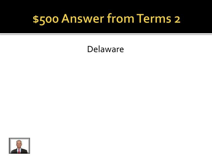 $500 Answer from Terms 2