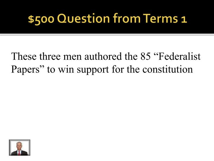 $500 Question from Terms 1