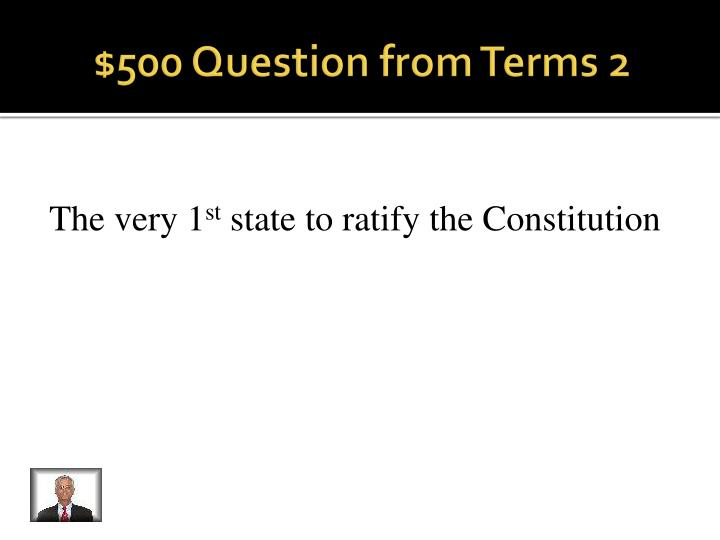 $500 Question from Terms 2