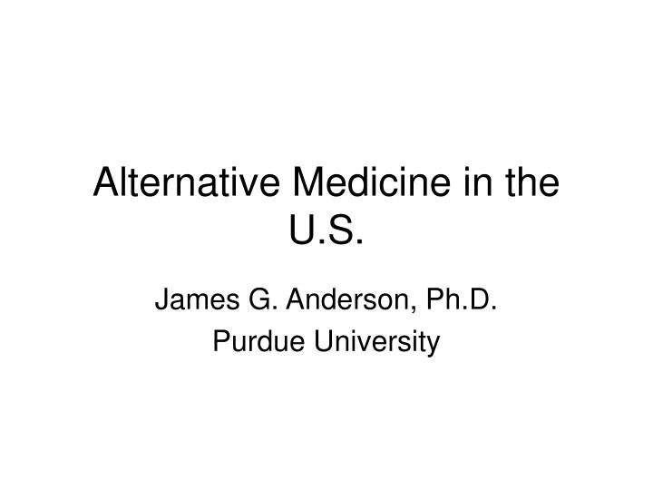 alternative medicine in the u s n.