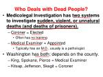 who deals with dead people