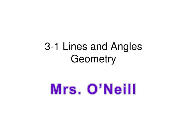 3 1 lines and angles geometry n.