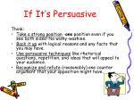 if it s persuasive