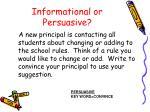 informational or persuasive