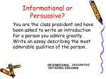 informational or persuasive1