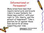 informational or persuasive2