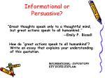 informational or persuasive3
