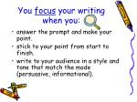 you focus your writing when you
