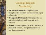 colonial regions vocabulary1