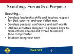 scouting fun with a purpose