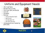uniform and equipment needs