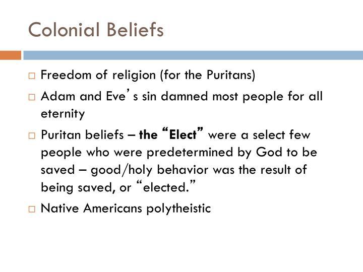 Colonial Beliefs