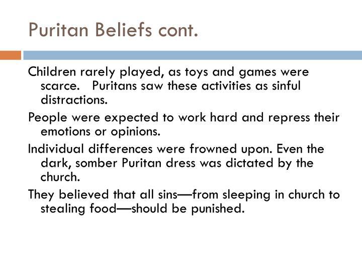 Puritan Beliefs cont.