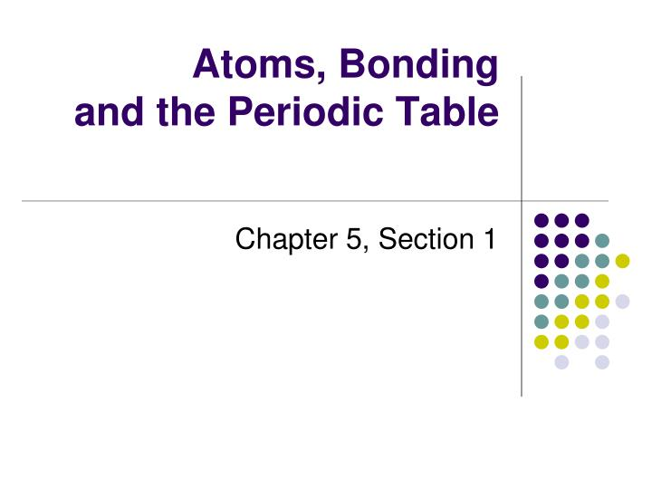 atoms bonding and the periodic table n.