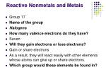 reactive nonmetals and metals