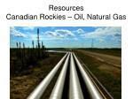 resources canadian rockies oil natural gas