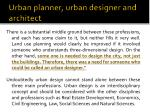 urban planner urban designer and architect1