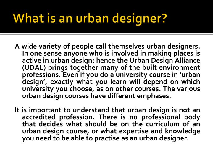 What is an urban designer?
