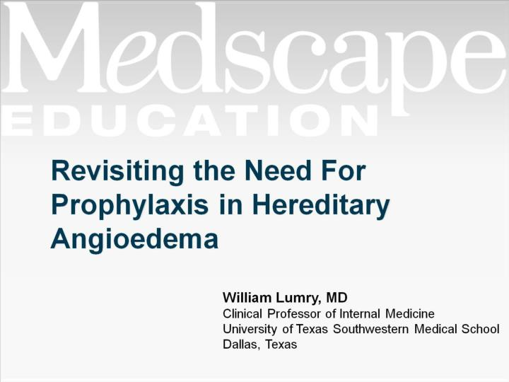 revisiting the need for prophylaxis in hereditary angioedema n.