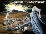 ezekiel peculiar prophet