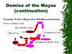 demise of the mayas continuation3