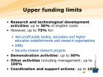 upper funding limits