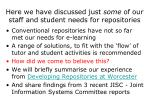 here we have discussed just some of our staff and student needs for repositories