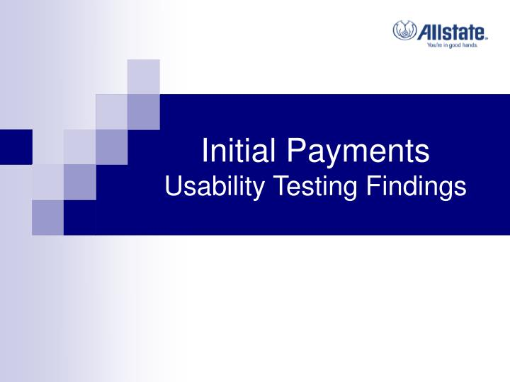 initial payments usability testing findings n.