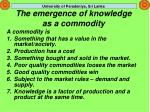 the emergence of knowledge as a commodity