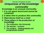 uniqueness of the knowledge commodity