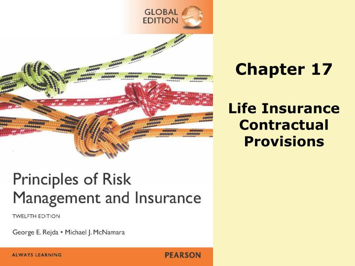 chapter 17 life insurance contractual provisions n.