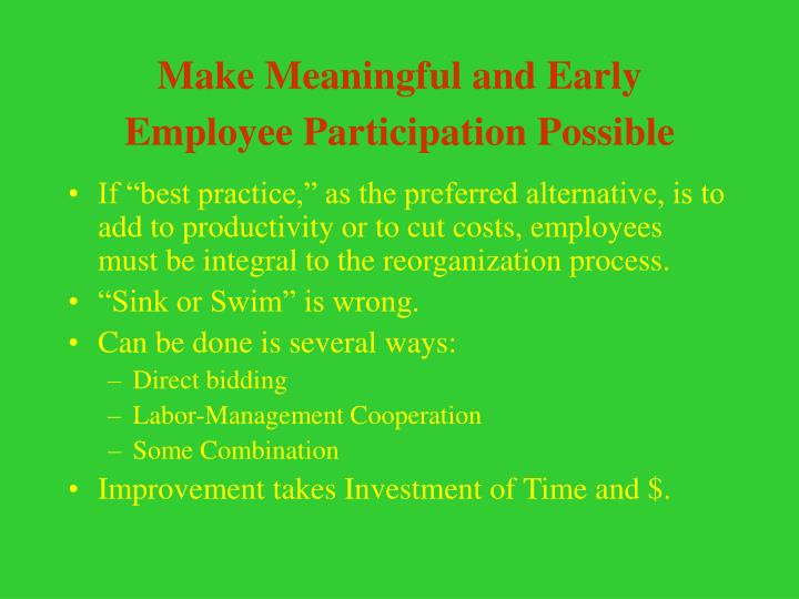 Make Meaningful and Early Employee Participation Possible